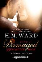 https://www.amazon.de/Damaged-Beschütze-mich-Damaged-Serie-2-ebook/dp/B01LYIGP7S