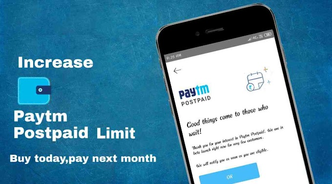 How to increase Paytm Postpaid Limit
