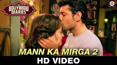 Mann Ka Mirga 2 Bollywood Dairies Noora Sisters New Indian Songs 2016 Raima Sen and Vineet Singh