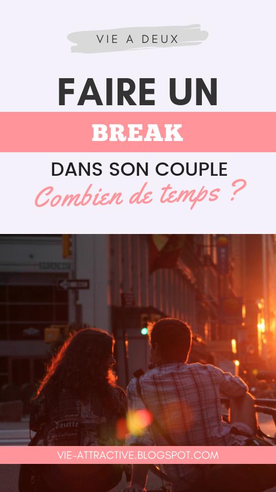 Faire un break dans son couple : combien de temps ? | couple | vie à deux | développement personnel