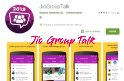Must Have Android Application For Jio Members- Jio Group Talk 2019