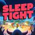 تحميل لعبة Sleep Tight تحميل مجاني (Sleep Tight FREE DOWNLOAD)