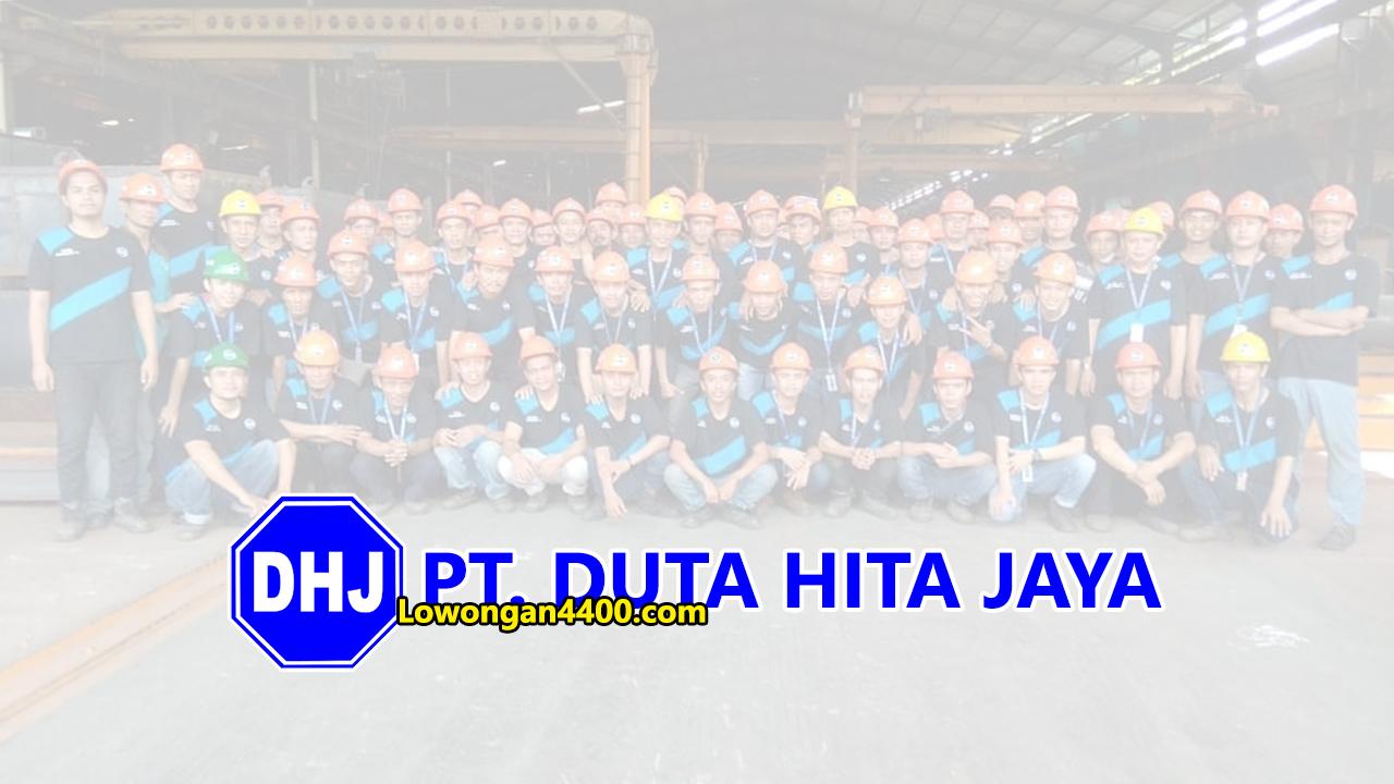 Lowongan Kerja PT. Duta Hita Jaya