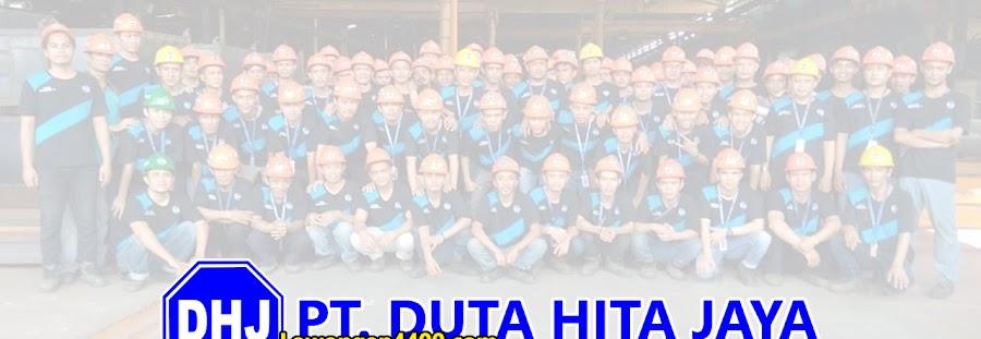 Lowongan Kerja PT. Duta Hita Jaya (DHJ Tambun)