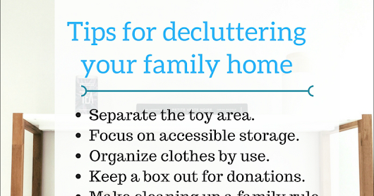 Tips for decluttering your family home