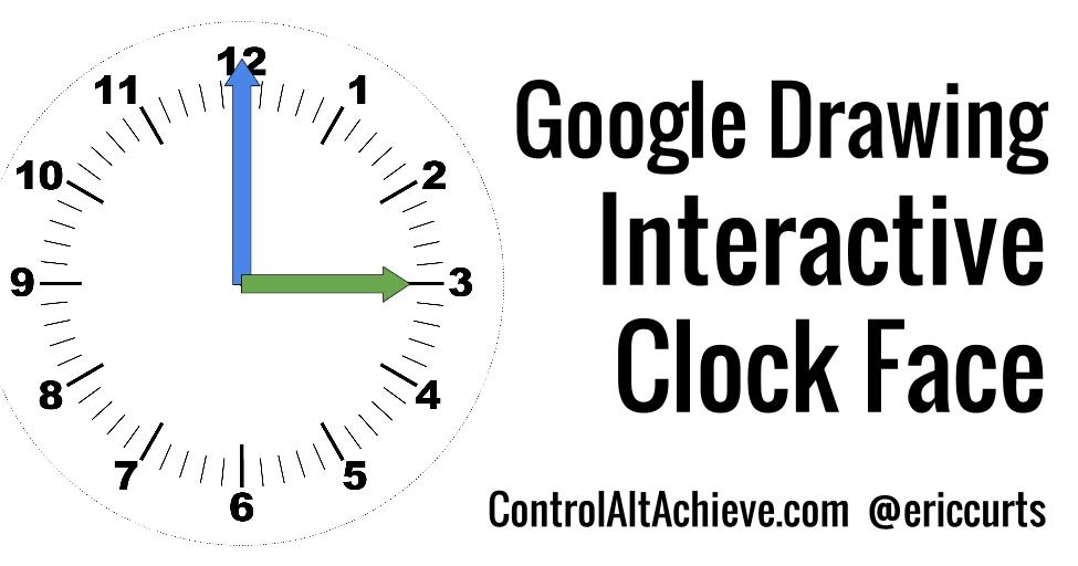 Control Alt Achieve: Interactive Clock Face with Google