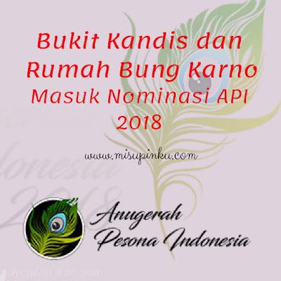 bukit kandis dan rumah bung karno masuk kategori api anugerah pesona indonesia 2018