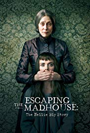 Watch Escaping the Madhouse: The Nellie Bly Story Online Free 2018 Putlocker