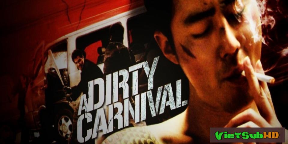 Phim Gác Kiếm Giang Hồ VietSub HD | A Dirty Carnival (biyeolhan Geori) 2006