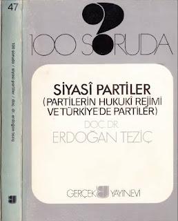 Erdoğan Teziç - 100 Soruda - Siyasi Partiler
