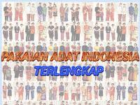 34 Pakaian Adat Indonesia dari Aceh Sampai Papua