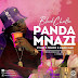 AUDIO : Black Rhino Ft. T Touch & Hard Mad – Panda Mnazi | DOWNLOAD Mp3 SONG