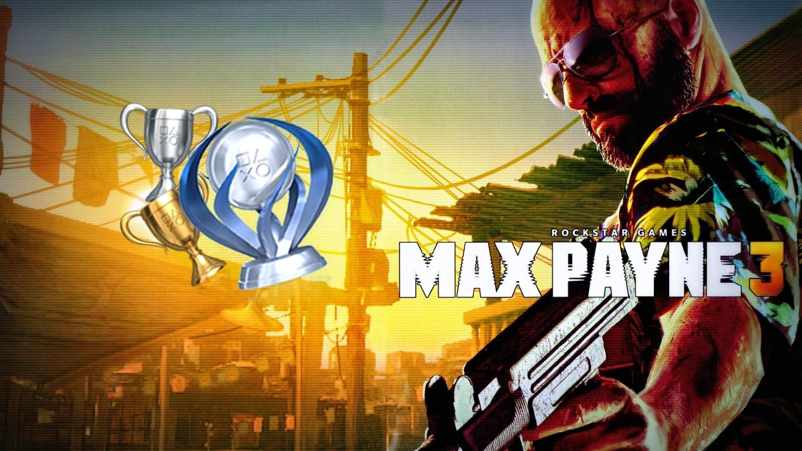 Guia de Troféus Max Payne 3 - A Place of Games 6f31a3844952a