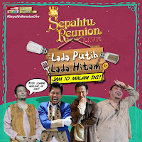 Sepahtu Reunion Live Episod 8-Lada Putih &Lada Hitam (Artis Maria Farida ,Maya Karin & Jalaluddin Hassan)