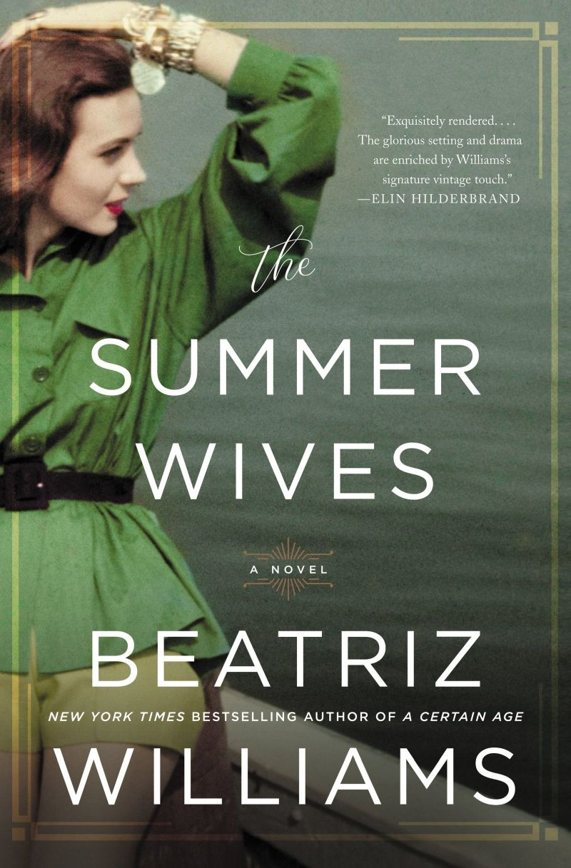 Summer reads: The Summer Wives by Beatriz Williams