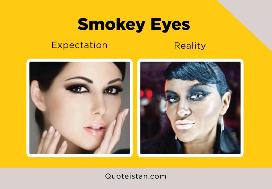 Expectation Vs Reality: Smokey Eyes