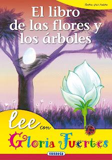 El libro de las flores y de los árboles / [Gloria Fuertes] ; ilustra, Paz Rodero
