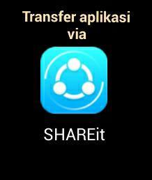 Cara Transfer aplikasi via SHAREit android
