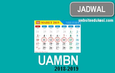 Jadwal UN, UNBK, UAMBN MTs/SMP dan MA/SMA 2019