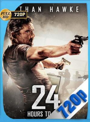 24 horas para vivir (2017)HD [720P] Latino [GoogleDrive] DizonHD
