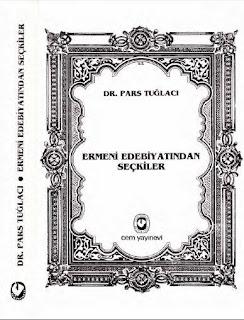 Pars Tuğlacı - Ermeni Edebiyatından Seçkiler Antolojisi