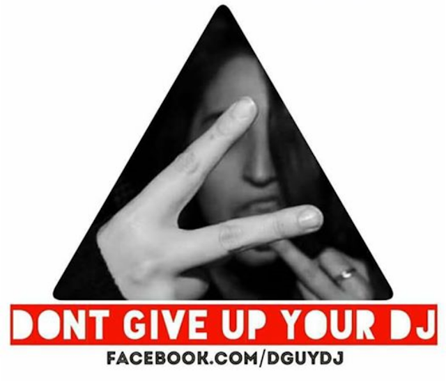 Dont Give Up Your DJ - DguyDJ - Bournemouth DJ