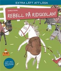 https://biblioteket.vetlanda.se/web/arena/results?p_p_id=crDetailWicket_WAR_arenaportlets&p_p_lifecycle=1&p_p_state=normal&p_p_mode=view&p_p_col_id=column-2&p_p_col_count=3&p_r_p_687834046_search_item_id=152793&p_r_p_687834046_facet_queries=&p_r_p_687834046_agency_name=ASE506851&p_r_p_687834046_search_item_no=0&p_r_p_687834046_search_query=rebell+p%C3%A5+ridskolan&p_r_p_687834046_search_type=solr&p_r_p_687834046_sort_advice=field%3DRelevance%26direction%3DDescending