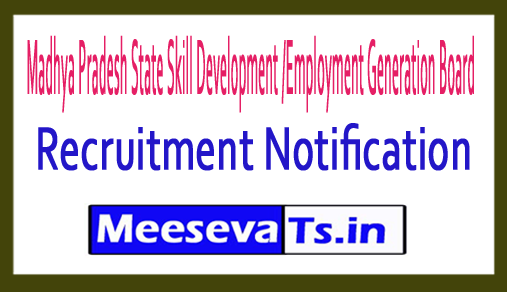 Madhya Pradesh State Skill Development /Employment Generation Board MPSSDEGB Recruitment