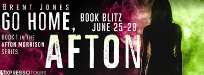 Excerpt: Go Home, Afton  by Brent Jones