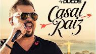Baixar - Xand Avião - Casal Raiz - Música Nova - 2019