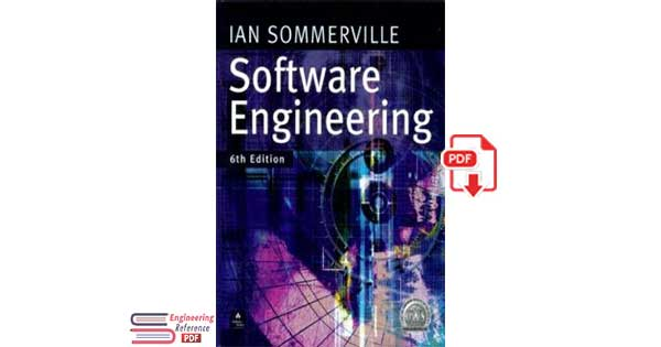 Ian Sommerville Software Engineering 6th Edition  .