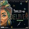 MUSIC: CHALLEX D BOSS – DELIVER [PROD. PRINCETON] | @challexofem