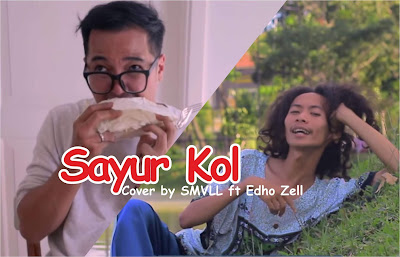 Download Lagu Sayur Kol Cover Mp3 by SMVLL ft Edho Zell