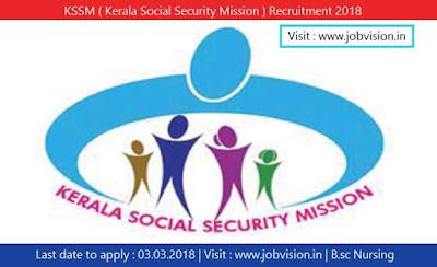 KSSM ( Kerala Social Security Mission ) Recruitment 2018