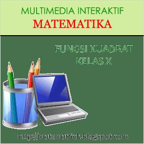 multimedia pembelajaran interaktif matematika bab fungsi kuadrat