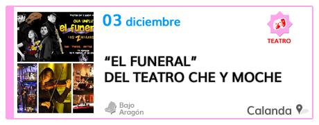 El Funeral de Teatro Che y Moche en Calanda