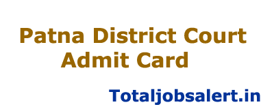 Patna District Court Admit Card 2016 Clerk & Steno Exam Date