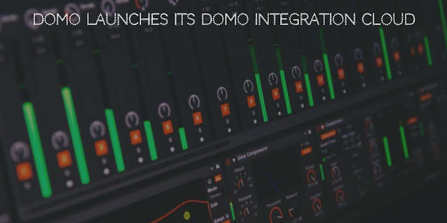 Domo Launches its Domo Integration Cloud