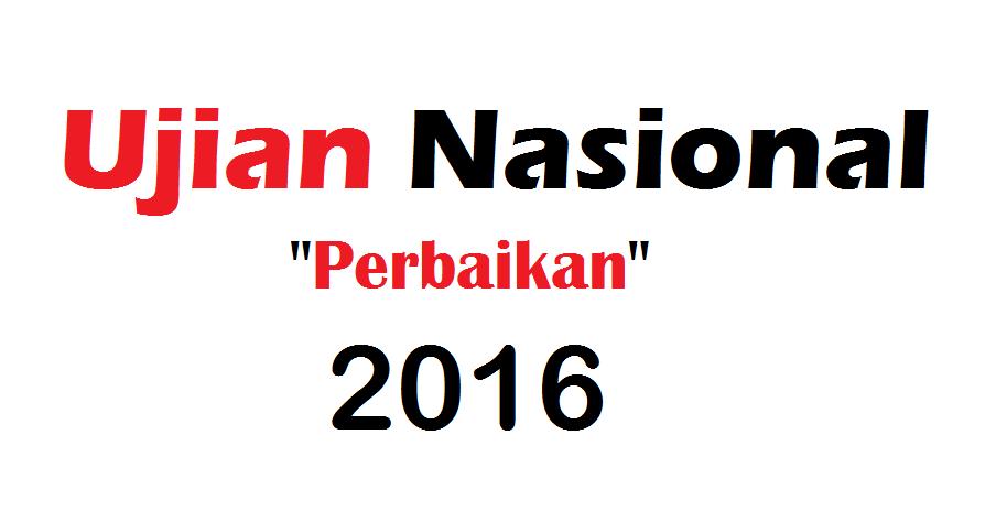 Hasil Ujian Nasional Perbaikan 2016 Telah Diumumkan Hari