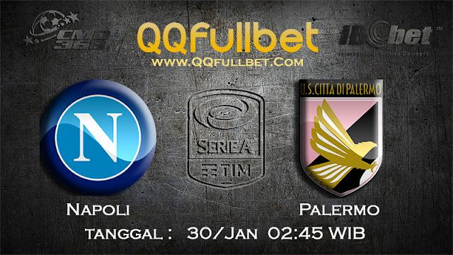 PREDIKSIBOLA - Prediksi Taruhan Bola Napoli vs Palermo 30 Januari 2017 (Serie A Italia)