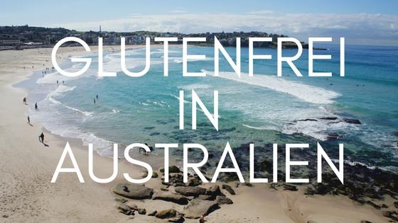 www.gluten-frei.net/2017/06/glutenfrei-in-australien.html
