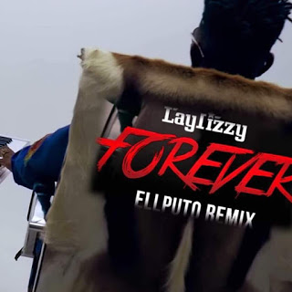 Lay Lizzy feat Ellputo Forever Remix