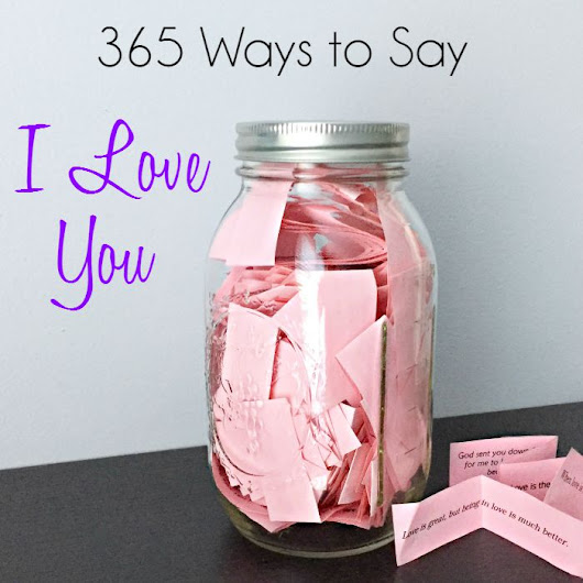 365 Ways to Say 'I Love You'