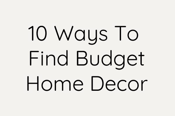 How to find affordable home decor
