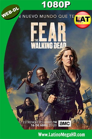 Fear The Walking Dead (Serie de TV) (2018) Temporada S04E08 Latino WEB-DL 1080P ()