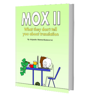 MOX II - What they don't tell you about translation