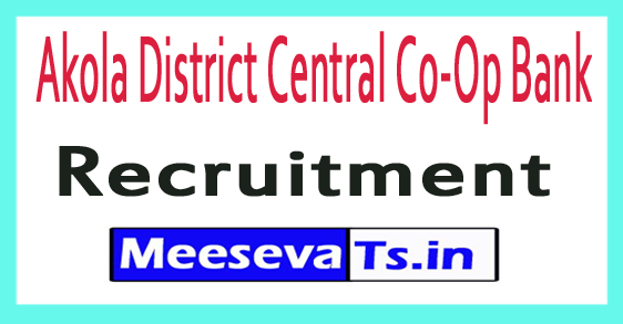 Akola District Central Co-Op Bank ADCC Bank Recruitment