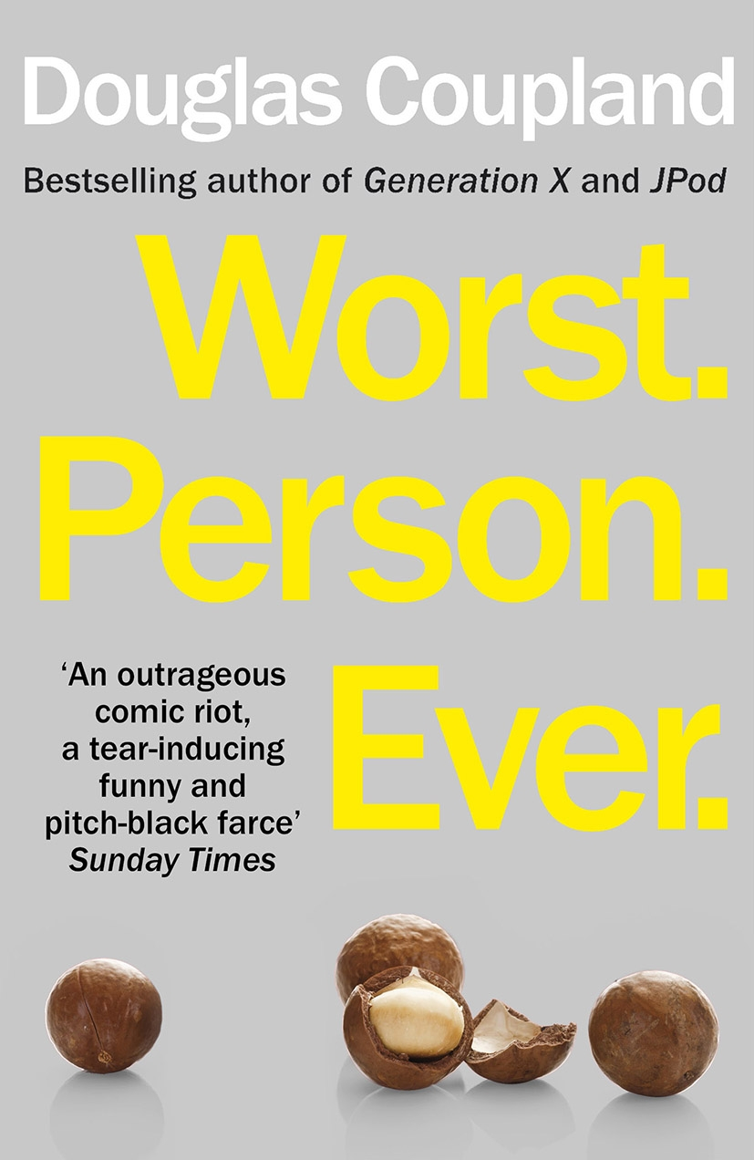 Worst.Person.Ever by Douglas Coupland