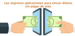 Las mejores aplicaciones para enviar dinero sin pagar de más