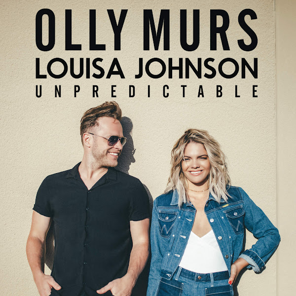 Olly Murs & Louisa Johnson - Unpredictable - Single Cover
